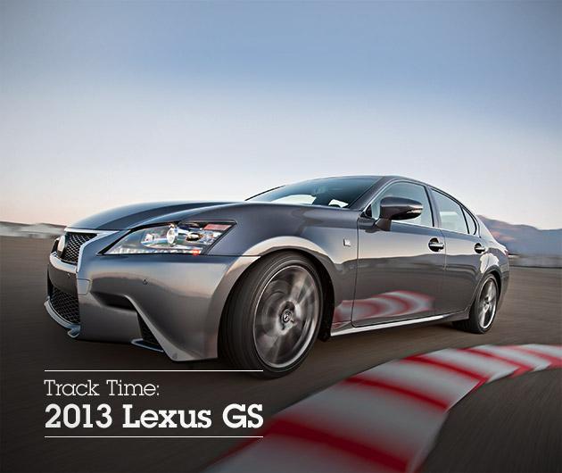 Track Time: 2013 Lexus GS