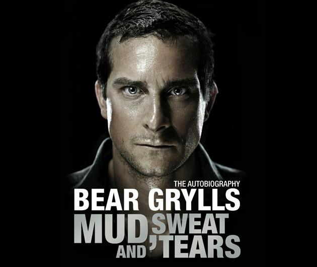 Bear Grylls Mud, Sweat, and Tears