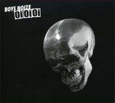 Boys Noize (Oi Oi Oi)