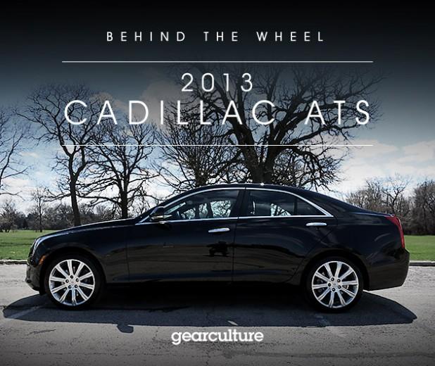 Behind The Wheel: 2013 Cadillac ATS   GearCulture